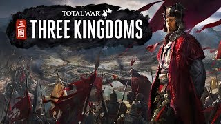 Total War: Three Kingdoms - A Grand New Adventure