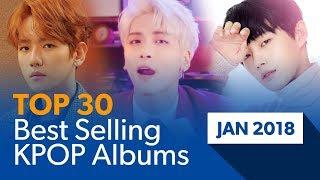 [TOP 30] Best selling K-POP albums|January 2018 (Based on Hanteo Chart)