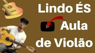 download musica Lindo És Aula de Violão Gospel Iniciantes Aprenda a Tocar Passo a Passo