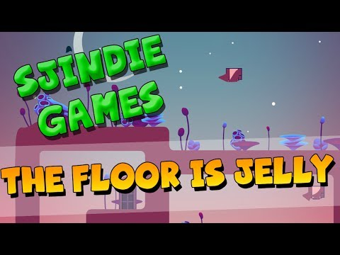 Sjindie Games - The Floor Is Jelly
