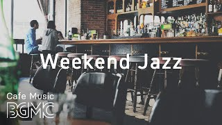 Weekend Jazz - Cafe Jazz Hiphop Music - Winter Weekend Music - Slow Jazz