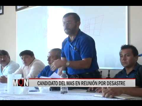 03/03/15 12:58 CANDIDATO DEL MAS EN REUNIÓN POR DESASTRE