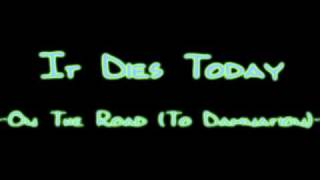 Watch It Dies Today On The Road to Damnation video