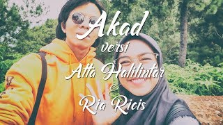 download lagu Akad Versi Ria Ricis & Atta Halilintar Part1  gratis