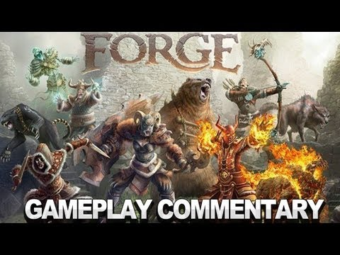Forge Gameplay Commentary