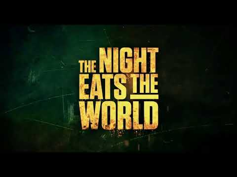 The Night Eats The World Trailer #1 2018   Movieclips Indie
