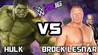 Hulk vs Brock Lesnar