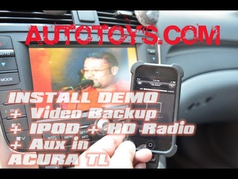 Acura TL Video to Navigation. Backup camera. Ipod Video. PAC PXAMG ISIMPLE HD RADIO  & AutoToys.Com