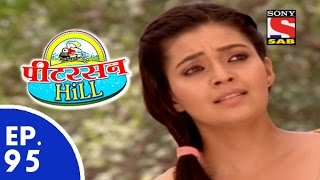 Peterson Hill - पीटरसन हिल - Episode 95 - 5th June, 2015