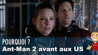 Pourquoi ANT-MAN and THE WASP sort avant aux US ?