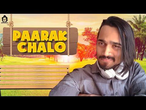 BB Ki Vines-   Paarak Chalo  
