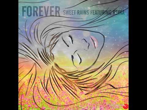 Sweet Rains Feat. Reina - Forever (Original Radio Edit Snippet)