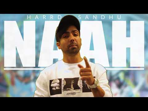 Naah - Idea Dialer Tone for UP West Subscribers - Harrdy Sandhu Latest Hit Song 2017