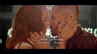 Mike Bahía & Greeicy - Esta Noche (Video Oficial)
