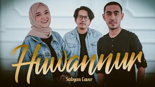 SABYAN - HUWANNUR | COVER