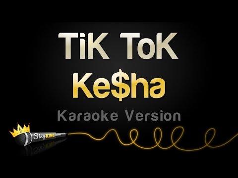 Kesha - TiK ToK (Karaoke Version)