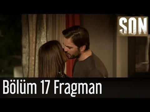Son - Son 17. Bölüm Fragmanı