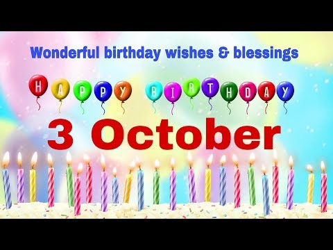 3 October 2019|Best Birthday WhatsApp Status Video|Birthday Status Song|3 October Birthday Greetings