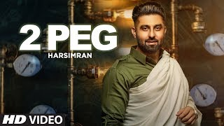 2 Peg (Full Song) Harsimran, Afsana Khan | Guys In Charge | Lavi Tibbi | Latest Punjabi Songs 2019