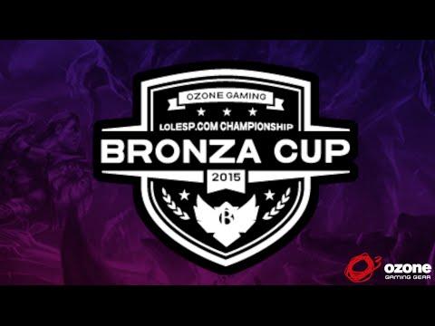 BRONZA CUP | Quien será el mejor equipo Bronza?! | Ozone