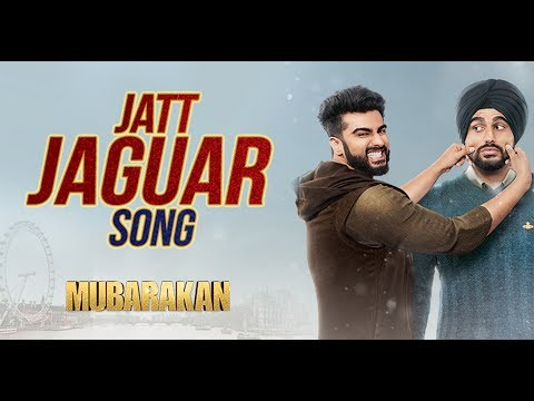 Jatt Jaguar Video Song - Mubarakan