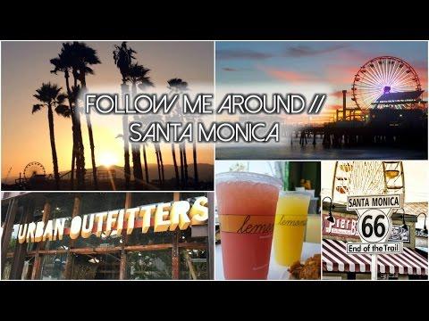 Follow Me Around // Santa Monica | Nil Sani