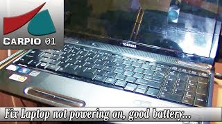 How to Fix Laptop not powering on, good battery, power adapter and power jack.