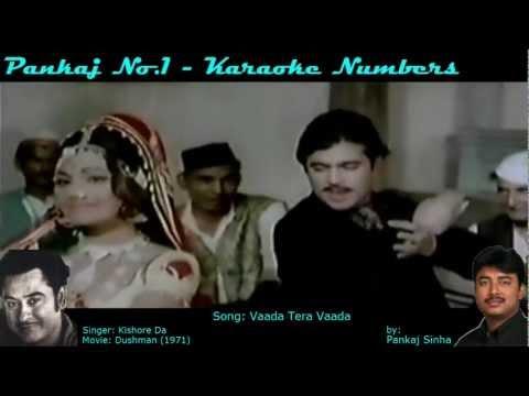 Vaada Tera Vaada - Karaoke Sing along Song - By Pankajno1
