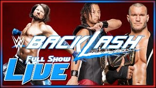 WWE Backlash 2017 Live Full Show May 21st 2017 Live Reactions Full Show