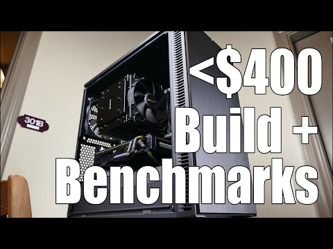 Sub-$400 Budget Gaming PC Build + Benchmarks