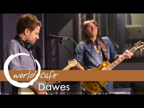 Dawes - Things Happen