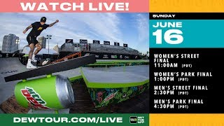 DAY 4: 2019 Dew Tour Long Beach Women's Street + Park Final, Men's Street + Park Final