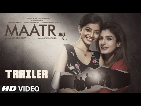 Maatr Official Trailer | Ashtar Sayed | RAVEENA TANDON |  Releasing 21st April 2017