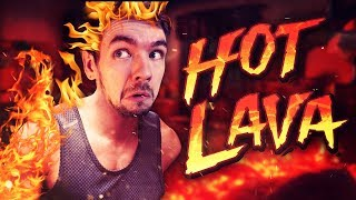 THE FLOOR IS STILL LAVA | Hot Lava #2