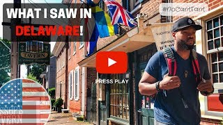 What I Saw in Delaware! - Travel