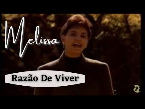 Melissa - Razao De Viver - 1993