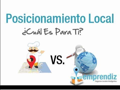 Posicionamiento Local ¿Es para Ti el Posicionamiento Web Local?