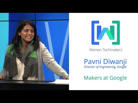 Women Techmakers Summit: Mountain View - My Journey, My Learnings featuring Pavni Diwanji