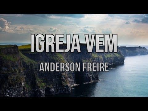 A Igreja Vem - Anderson Freire (Playback E Legendado)