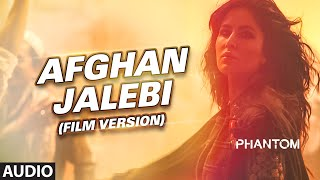 Afghan Jalebi Film Version Full Audio Song Phantom Saif Ali Khan Katrina Kaif T Series