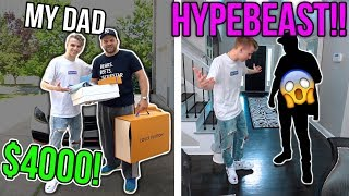 Turning my Dad into a HYPEBEAST! ($4000 SPENT!!)