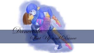 [ Dancetale || Shut up and Dance ]