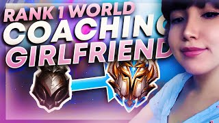 RANK 1 WORLD COACHES GIRLFRIEND! | League of Legends