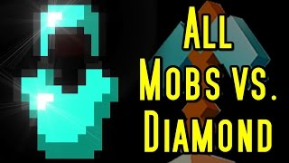 Minecraft ALL MOBS vs DIAMOND ARMOR!