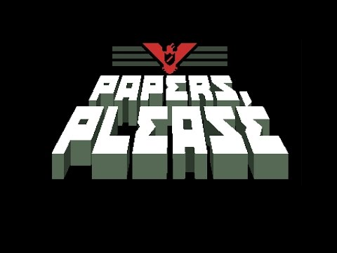 Papers,Please ! [Ep.1]