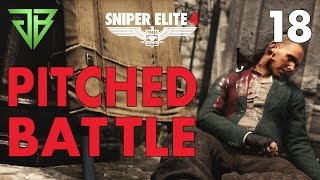 Sniper Elite 4 Gameplay Walkthrough Part 18 - Pitched Battle - No Commentary (PC)
