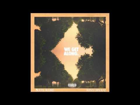 download lagu Nate Rose - We Get Along Ft. Rexx Life Raj gratis