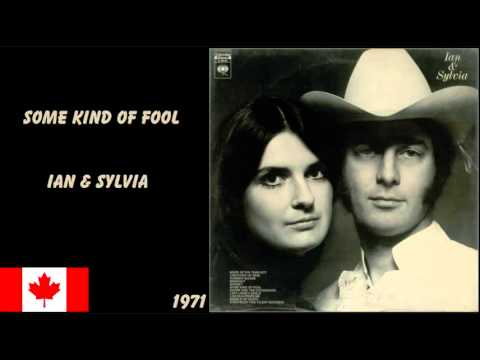 Ian Tyson - Some Kind Of Fool