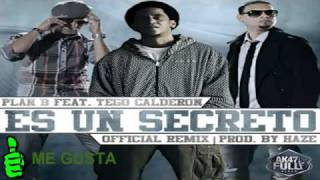 Plan B Ft. Tego Calderon - Es Un Secreto (Official Remix) [Original Reggaeton 2011]