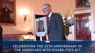 President Obama Celebrates the 25th Anniversary of the ADA